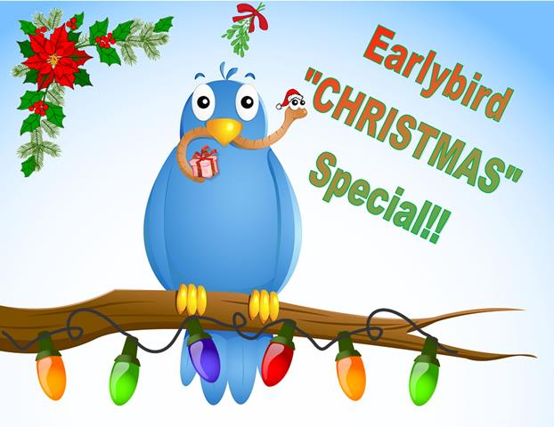 Earlybird Christmas Special